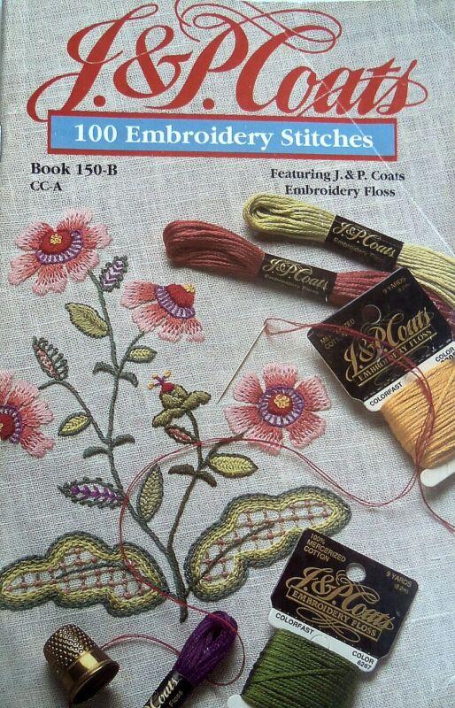 J.&P. Coats  100 Embroidery Stitches  Book 150-B