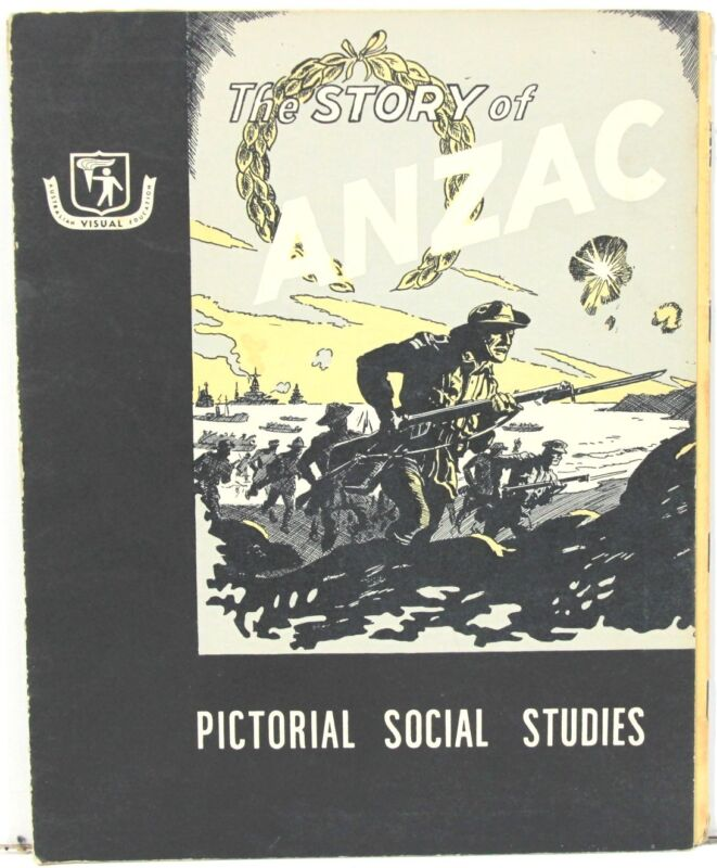 The Story of Anzac (WWI) Australian Pictorial Studies Issue #25 ~ c1958
