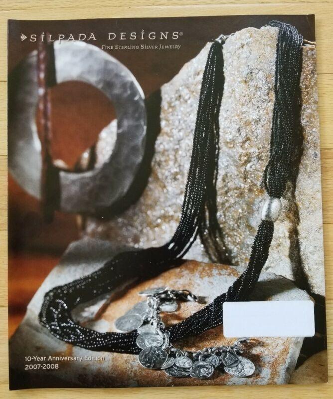 SILPADA DESIGNS  -  2007/08 10th Anniversary Catalog - Excellent Condition