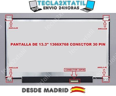 PANTALLA PARA PORTATIL Acer NX.G7ATA.006 13,3 WXGA 1366x768 HD LED LCD 30...