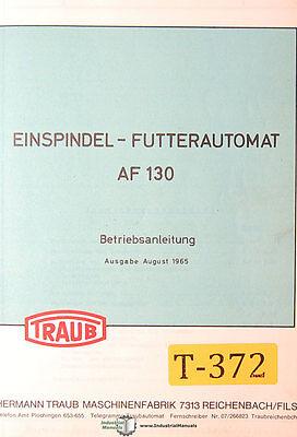 Traub Af 130 Einspindel - Futterautomat Betriebsanleitung Manual 1965