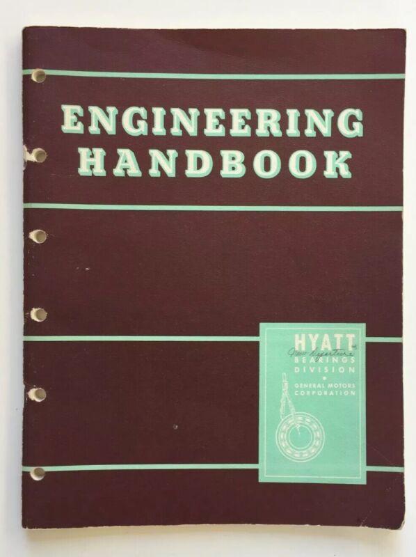 VINTAGE 1951 Hyatt Bearings Div ENGINEERING HANDBOOK HY-ENG-1 General Motors Co