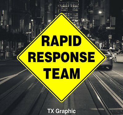 Rapid Response Team Sign Decal Zombie Outbreak Hospital Emergency Business - Zombie Outbreak Sign