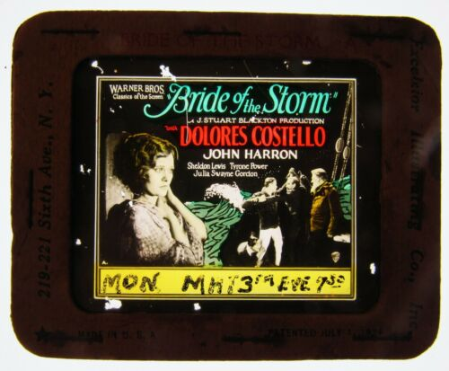 Movie Glass Slide- 1926 Delores Costello and Tyrone Power in Bride of the Storm!