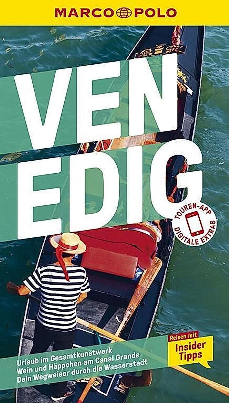 MARCO POLO Reiseführer Venedig - Aktuelle Ausgabe 2020