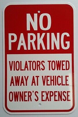 12x18 No Parking Violators Towed Aluminum Signs Heavy Duty Metal Tow Anytime