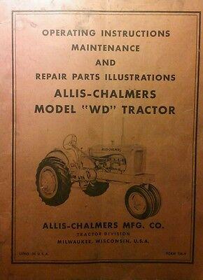 Allis Chalmers Wd Farm Tractor Operators Parts Repair Manual 72pg A.c Ag Book