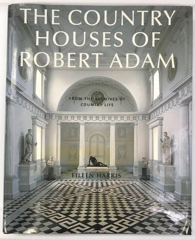 The Country Houses Of Robert Adam + Bonus