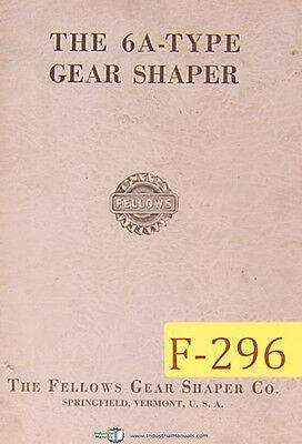 Fellows 6a Type Gear Shaper Manual Year 1956