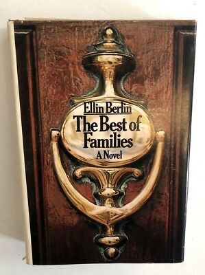 THE BEST OF FAMILIES Ellin Berlin SIGNED FIRST ED HC DJ 1st Ed Circle