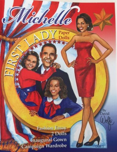 Lovely MICHELLE OBAMA Paper Doll Book by David Wolfe--NOW BACK IN STOCK!