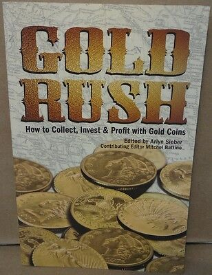 Gold Rush How To Collect  Invest   Profit With Gold Coins By Arlyn Sieber