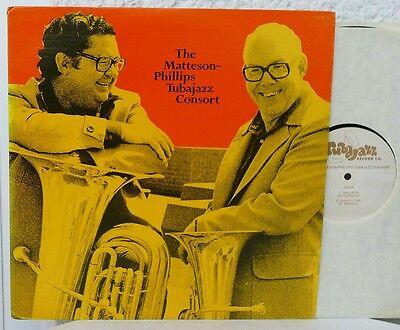 The Matteson-Phillips TUBAJAZZ Consort – Same   Lp   TUBA