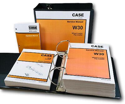 Case W30 Wheel Loader Pay Loader Service Parts Operators Manual Shop Set