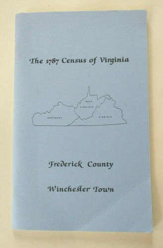 Personal Property Tax Lists 1787 Census FREDRICK County VIRGINIA Genealogy