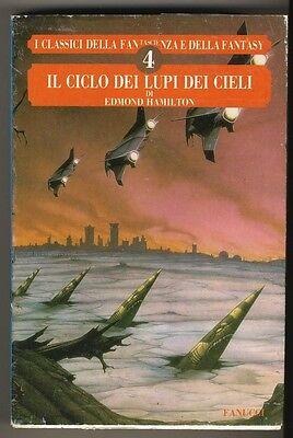 HAMILTON EDMOND IL CICLO DEI LUPI DEL CIELO FANUCCI 1989 I° ED. FANTASCIENZA