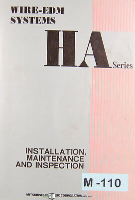 Mitsubishi Ha Series Wire Edm Systems Installation Maintenance Manual