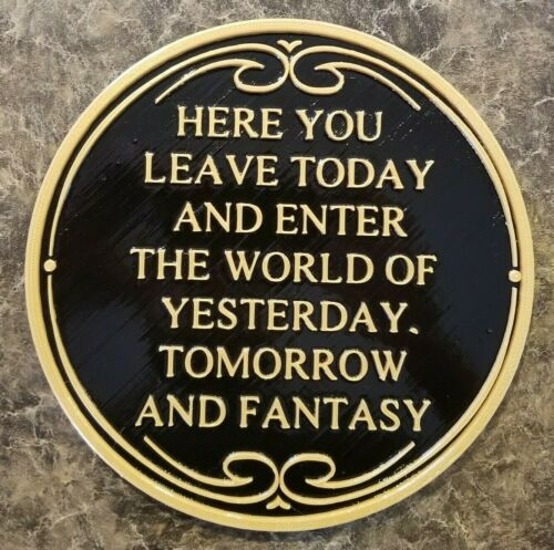 Disney World Main Street Entrance Here You Leave Today Welcome Plaque Replica