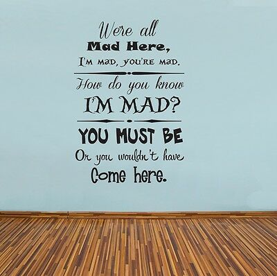 Alice In Wonderland Mad Hatter All Mad Here Wall Art Quote Vinyl Decal Sticker
