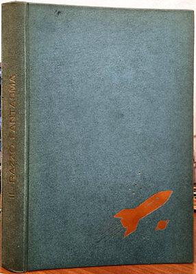 P.L. Manning, Il razzo fantasma (I Libri del 2000), Ed. AMZ, 1963