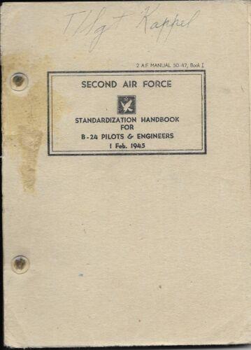 WWII Second Air Force Standardization Handbook B-24 Pilots & Engineers 1 Feb1945