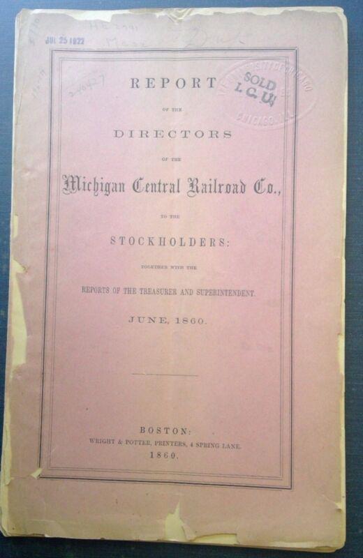 Michigan Central Railroad Company Directors Report 1860 - Original!