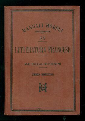 MARCILLAC F. PAGANINI ANDREA LETTERATURA FRANCESE MANUALI HOEPLI XV 1897
