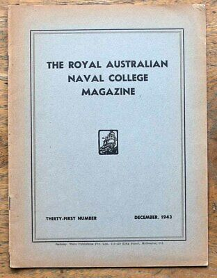 OLD BOOKLET  The Royal Australian Naval College Magazine 21st No. December 1943