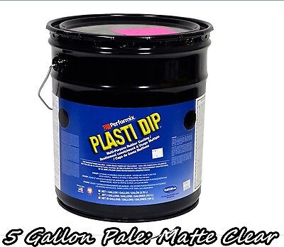 Plasti Dip Matte Clear 5 Gallon Pale Bucket Ready To Spray Rubber Dip Spray