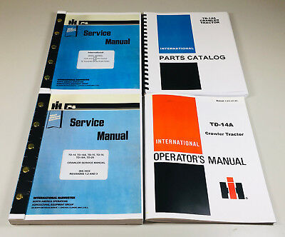 International Td14a Crawler Chassis Engine Service Parts Operators Manual Set