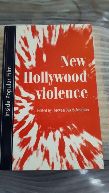 New Hollywood Violence Schneider film media cinema cultural sociology studies