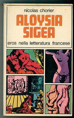CHORIER NICOLAS ALOYSIA SIGEA LUINETTI 1968 I° EDIZ. EROS