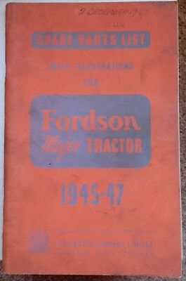 Ford Motor Co Spare Parts List with Illust. for Fordson Major Tractor 1945/47
