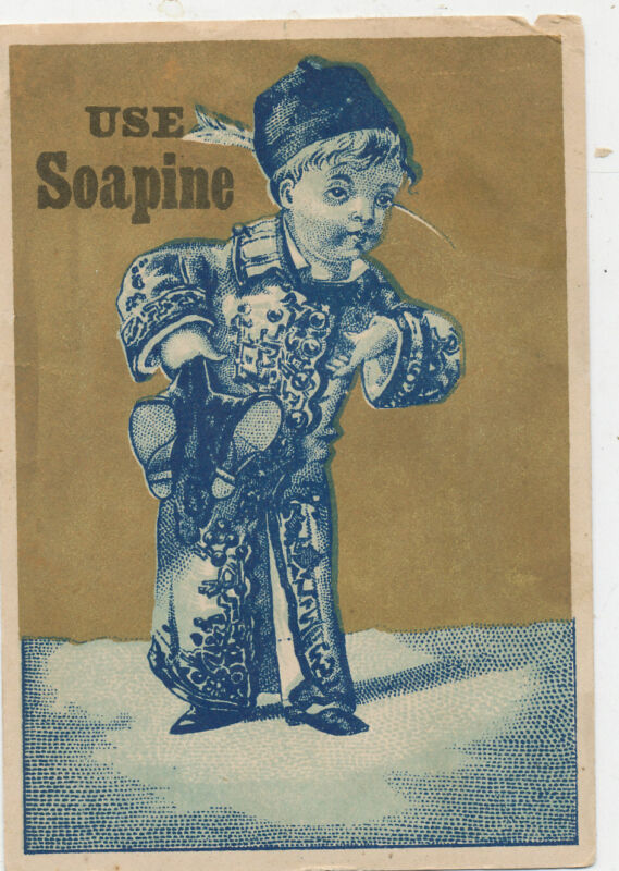 D1075  VICTORIAN TRADE CARD USE SOAPINE SOAP