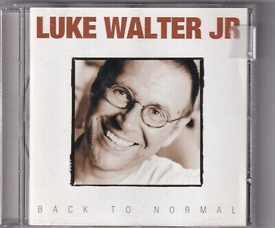 CD : Luke Walter Jr. - Back To Normal