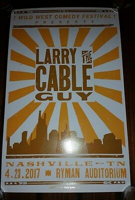 LARRY THE CABLE GUY Ryman HATCH SHOW PRINT Nashville 2017 Poster Blue Collar /50 Larry Cable Guy Shows
