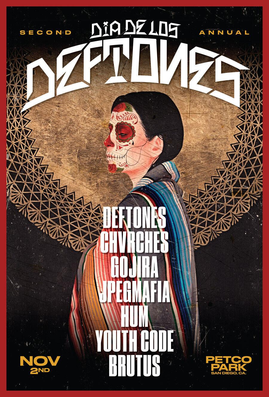 DEFTONES/CHVRCHES/GOJIA/HUM DIA DE LOS DEFTONES 2019 SAN DIEGO CONCERT POSTER - $11.99