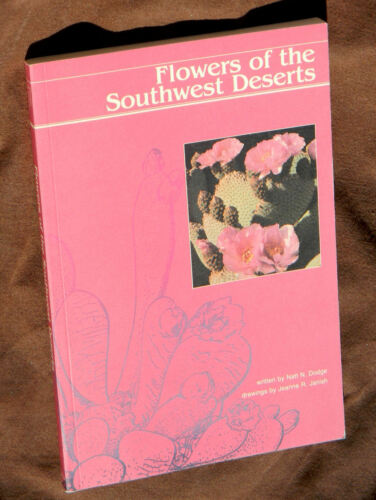 Natt N. Dodge, Flowers of the Southwest Deserts (1985, Paperback, Revised)