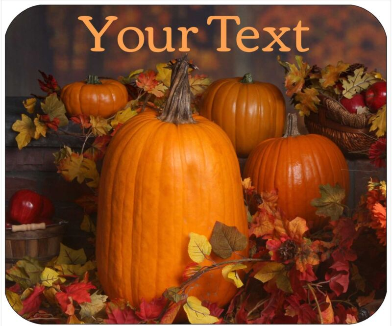 MOUSE PAD CUSTOM THICK MOUSEPAD-PUMPKINS-PERSONALIZE WITH ANY TEXT