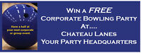 WIN A FREE CORPORATE PARTY AT CHATEAU LANES