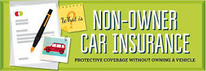 Non owners car insurance protective coverage no owning car CHEAP