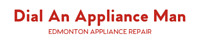 ★★ Dial An Appliance Man - VOTED #1 APPLIANCE REPAIR COMPANY ★★