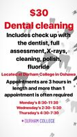 Dental cleaning at Durham College!
