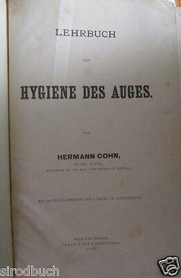 Lehrbuch der Hygiene des Auges Hermann Cohn 1892 RAR!