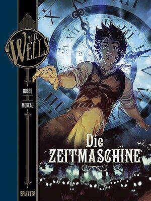 H.G. Wells: Die Zeitmaschine  Splitter Verlag Neuware