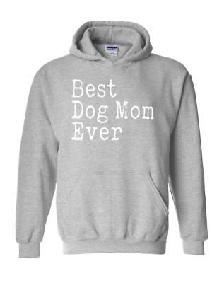 Best Dog Mom Ever Match w Pets Dogs Dog Food Toys Mothers Hoodie