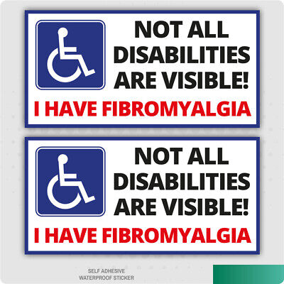 2 x I Have Fibromyalgia Stickers, Disability Disabled Car Vinyl S/A Decal