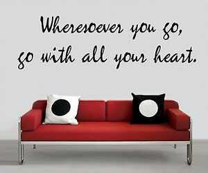 Wall-Sticker-WHERESOEVER-YOU-GO-W-ALL-YOUR-HEART-Quote-Vinyl-Decal-CF-145-C7