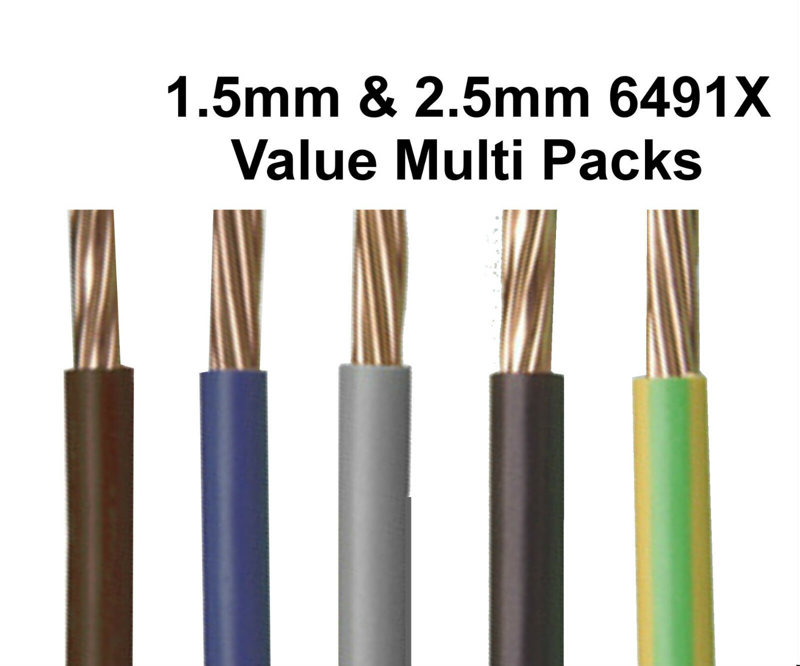 1.5mm 2.5mm 240v Single Core Conduit Cable 6491X Blue Brown G//Y Grey