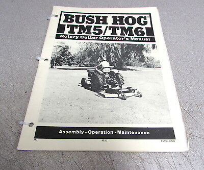 Bush Hog Tm5 Tm6 Rotary Cutter Owners Assembly Operation Maintenance Manual